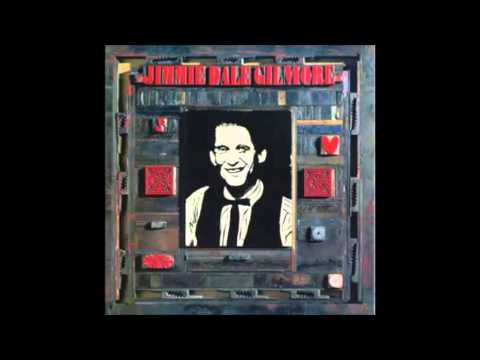 Jimmie Dale Gilmore -  Honky Tonk Song