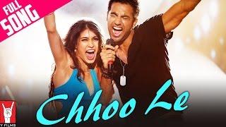 Chhoo Le - Full Song - Mujhse Fraaandship Karoge