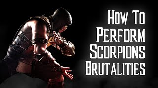 Video Kombat Tips - How to perform all of Scorpion's Brutalities in MKX download MP3, 3GP, MP4, WEBM, AVI, FLV Februari 2018