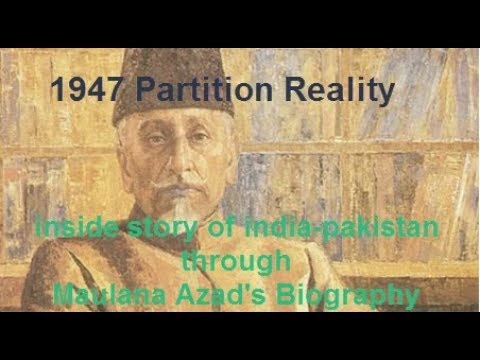 Maulana Azad's biography and truth of partition