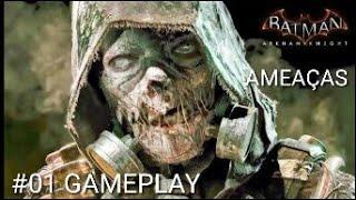 BATMAN:ARKHAM KNIGHT(INÍCIO DA GAMEPLAY)#1 A Ameaça do Espantalho -GAMEPLAY EM PORTUGUÊS NO XBOX ONE
