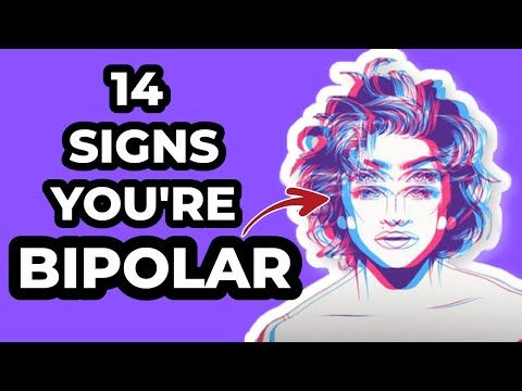 14 OBVIOUS Signs You're Bipolar (Bipolar Disorder)