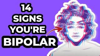 14 obvious signs youre bipolar bipolar disorder