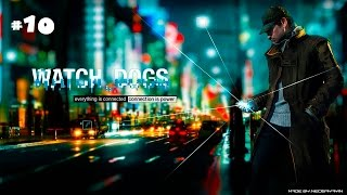 Watch Dogs (2014) - Walkthrough #10 - ending (PC 1080p 60fps)