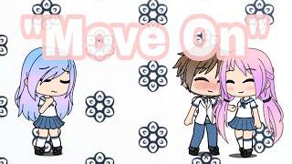 """Move On""   Mini Movie   Gacha Life"