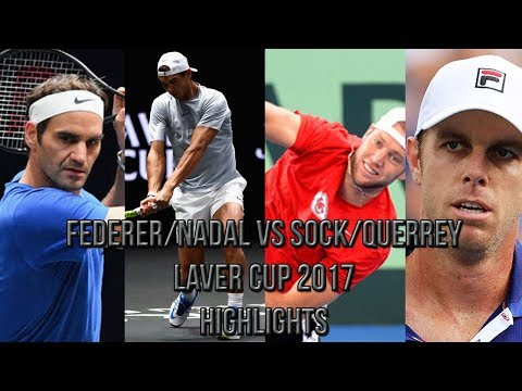Federer/Nadal Vs Sock/Querrey - Laver Cup 2017 (Highlights HD)