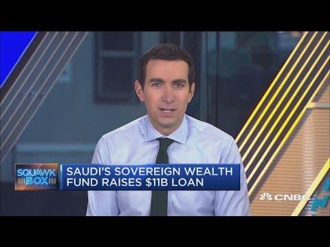 Saudi's Sovergien Wealth Fund raises $11 billion loan