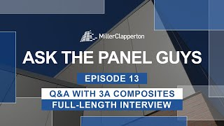 Ask the Panel Guys Episode 13: Q&A With 3A Composites (Full-Length Video)