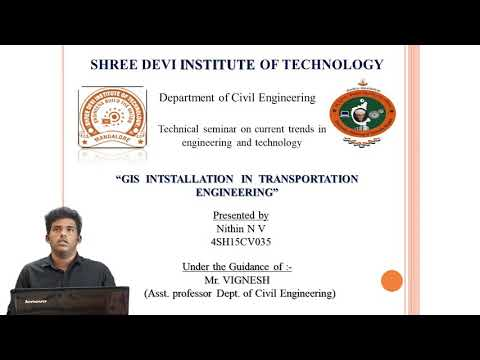 Final Year Civil Engineering Technical Seminar On GIS Installation In Transportation Engineering
