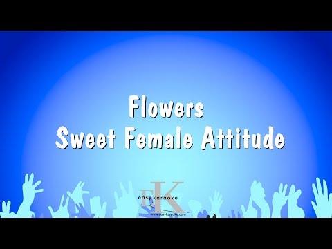 Flowers - Sweet Female Attitude (Karaoke Version)