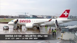 TRIP REPORT | SWISS A220-100 (CS100) + Helvetic ERJ-190 | London LCY ✈ Milan MXP via ZRH