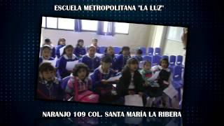 Escuela Metropolitana La Luz