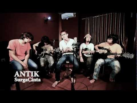 Antik - Surga Cinta (Acoustic Version)