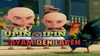 """Gambar cover UPIN & IPIN """" AYAM DEN LAPEH """""""