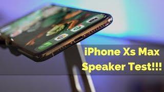 iPhone Xs Max Speaker Test!