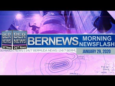 Bermuda Newsflash For Wednesday, January 29, 2020