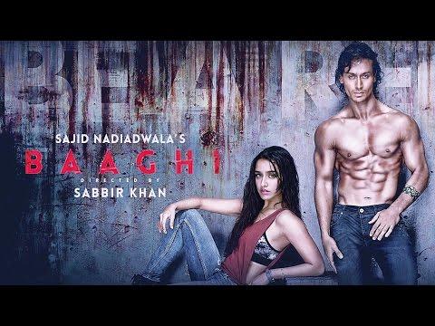 Baaghi New Movie 2016 |Tiger Shroff | Shraddha Kapoor