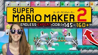 ALMOST THERE! ENDLESS EXPERT 008 | 145-160+// SUPER MARIO MAKER 2