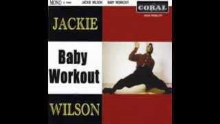 Watch Jackie Wilson Baby Workout video