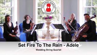 Set Fire To The Rain (Adele) Wedding String Quartet
