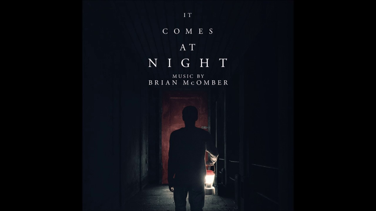 Brian Mcomber The Red Door It Comes At Night Ost Youtube