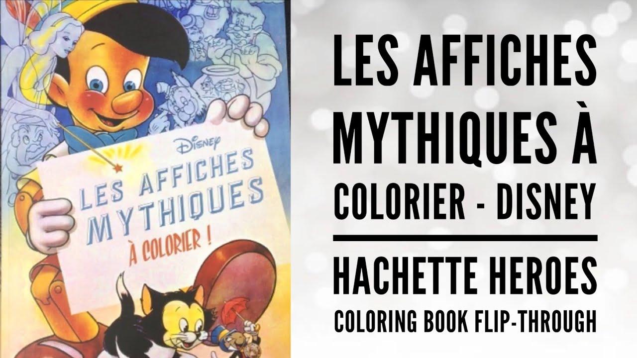 Les Affiches Mythiques A Colorier Disney Hachette Heroes Coloring Book Flip Through