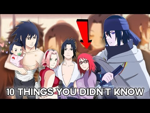 10 Things You Didn't Know About Sasuke  Uchiha - Boruto & Naruto