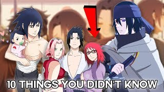 10 Things You Didn't Know About Sasuke  Uchiha - Boruto & Naruto