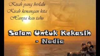 Nadia - Salam Untuk Kekasih.wmv