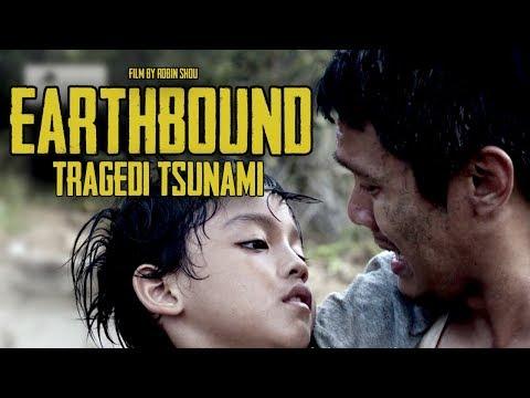 EARTHBOUND - TRAGEDI TSUNAMI ACEH