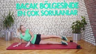 Bacak Egzersizleri Yapmadan Önce Mutlaka İzleyin! (5 Soru 1 Konu)