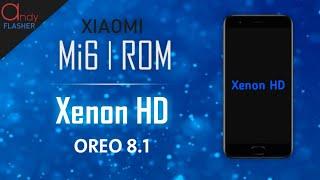 Mi6 Rom | Xenon HD oreo 8.1