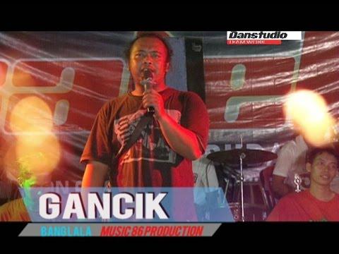 GANCIK SELO VOCAL BANG LALA BY OM 86 PRODUCTION