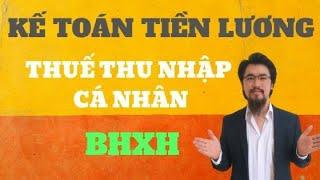 Kế toán tiền lương, BHXH, thuế TNCN