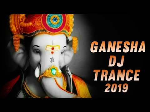 ganesha-trance-2019-🕉️-|-ganpati-dj-song-|-morya-song-|-dj-remix-ganesha-|-ganeshostav-2019