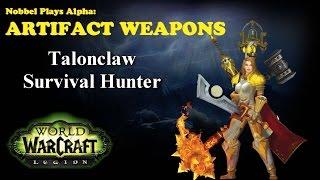 Talonclaw - Survival Hunter Artifact - Legion Alpha [LORE SPOILERS]