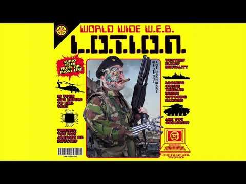 L.O.T.I.O.N. - World Wide W.E.B. (Full 2019 Album)