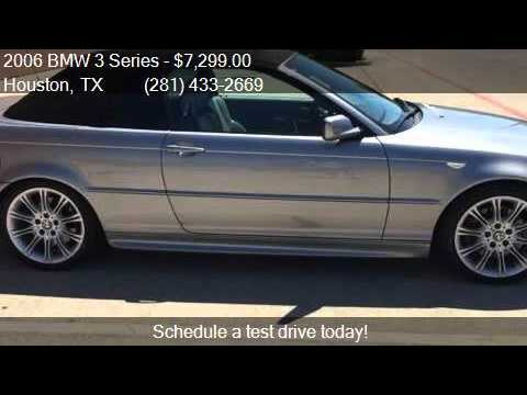 2006 BMW 3 Series 330Ci 2dr Convertible for sale in Houston  YouTube