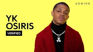"YK Osiris ""Worth It"" Official Lyrics & Meaning 