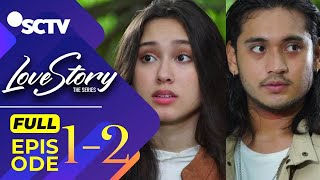 Love Story The Series - Gemes! Pertemuan Pertama Maudi dan Ken | Eps [1-2] Part [1/4]