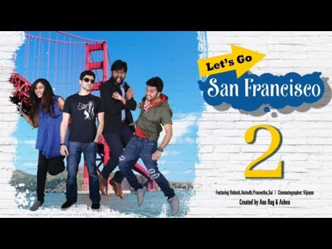 Let's go San Francisco - New Telugu Web Series || Episode 2
