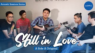 #IvoryLive with Side A - Still In Love (Acoustic)