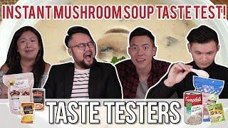 Best Instant Mushroom Soup   Taste Testers   EP 44