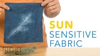 Sun Sensitive Fabric - Sick Science! #198