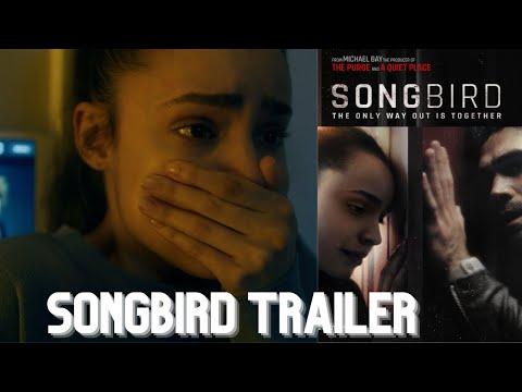 Songbird Trailer