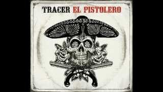 Tracer - Lady Killer