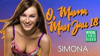 Simona - O Mama Man Jau 18 (Official Lyric Video). Lietuviškos Dainos Su Žodžiais