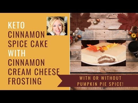 BEST EVER KETO SPICE CAKE WITH CINNAMON CREAM CHEESE FROSTING