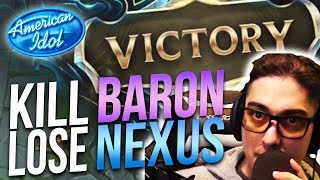 THE IMPOSSIBLE DECISION?! KILL BARON / LOSE NEXUS? | MY AMERICAN IDOL AUDITION TAPE!  - Trick2G