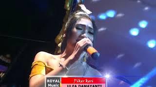 Royal music dangdut ULFA DAMAYANTI Pikir keri Lenssha vid. shooting